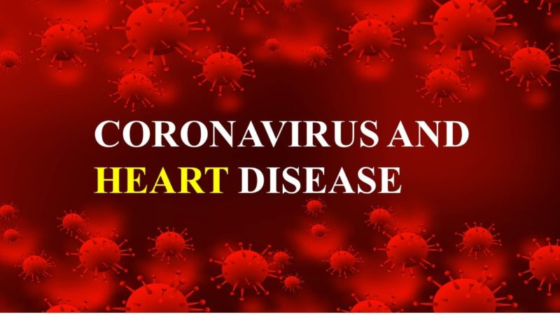Coronavirus and heart disease